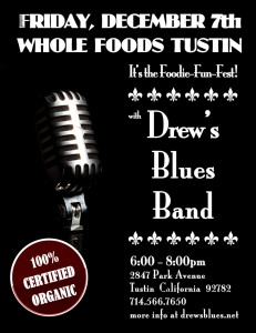 Poster: Drew's Blues Band at Whole Foods Tustin, Friday, December 7, 2012